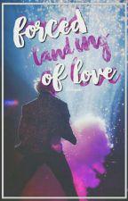 Forced Landing Of Love〖Vmin〗 by Ketchupsita