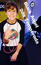 Ashton Irwin y Tu  ~Black Ángel 2da Temporada~ by Tomhho