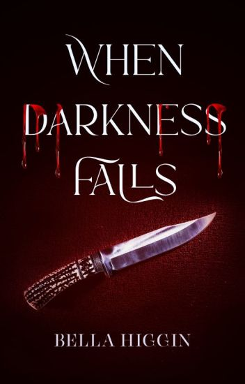 When Darkness Falls (Darkness Falls Book 1)