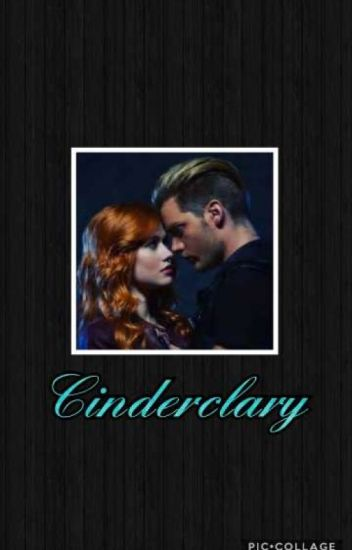 Cinderclary (COMPLETE)
