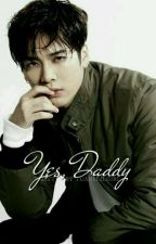 Yes, Daddy [Markson] by Tuanslilgirl
