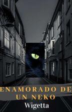 ENAMORADO DE UN NEKO (WIGETTA) Finalizada by EmmaZ4777