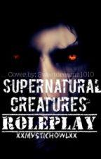Supernatural Creatures Roleplay by XxMysticHowlxX