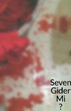 Seven Gider Mi ? by sevengidermi0