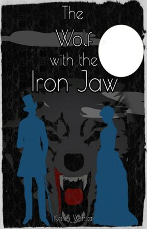 The Wolf with the Iron Jaw by inkwellheart