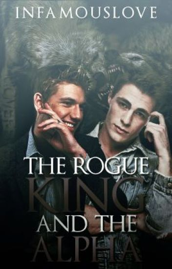The rogue king and the alpha (malexmale)