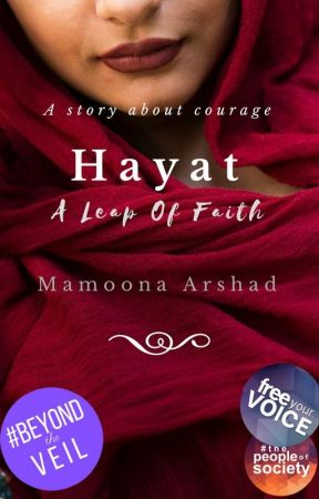 H A Y A T - A Leap Of Faith by authormamoonaarshad