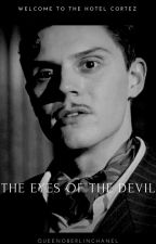 The Eyes Of The Devil// James Patrick March.[TERMINADA] by aliyahhp
