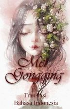 Mei Gongqing [Translasi Bahasa] by ITranslateBahasa