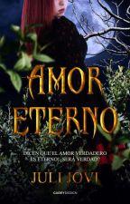 Amor Eterno © (Is-It Love? Drogo/Matt +18) [¡COMPLETA!] [SIN EDITAR] by JuliJovi