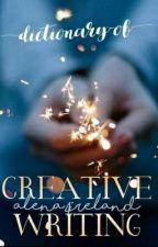 The Dictionary of Creative Writing by Alena4Ireland