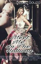 Meet  Me In The Hallaway {2°}  by Bia_S_Nice