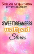 Sweetdreamer33 Wattpad Stories by sweetdreamer33