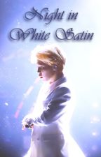 Night In White Satin 《YM》 by RosieeNaves