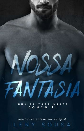 ONLINE TODA NOITE 02: Nossa Fantasia.