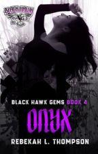 Onyx (Blackhawk MC #4) by rebekahlthompson