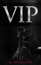 VIP by author M. Robinson by kswiss7811