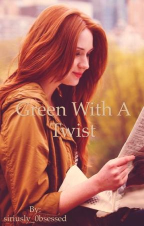 Green With A Twist by siriusly_0bsessed