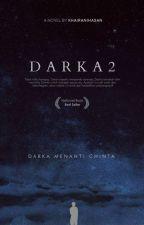 Darka 2 by khairanihasan