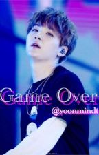 Game Over || mygxpjm  by yoonmindt