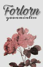 Forlorn⇝m.y.g + p.j.m by yoonminless