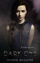 Dark One- The Khiara Banning Series Book 1  by SydnieBeaupre