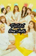 TWICE One Shots by TeuwaiseuSaranghae