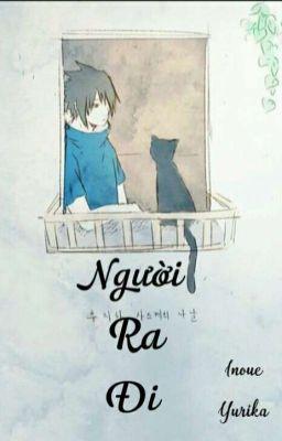 Đọc truyện [ NaruSasuSaku ] [ Oneshot ] Người Ra Đi