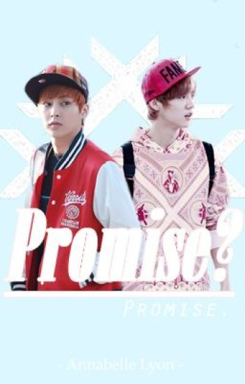 Promise? Promise. (Exo Xiuhan/Lumin)