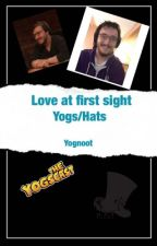Love At First Sight (Yogs/Hats) by Yognoot
