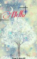 Hello by FairyAurora123