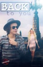 Back to You ||h.s by Styles_s_94