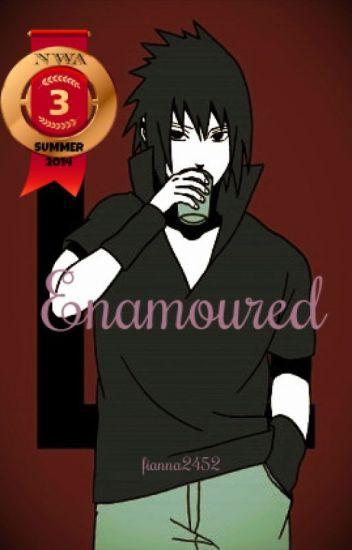 Enamoured (Sasuke Uchiha)