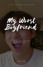 My Worst Boyfriend [ KTH ] by da-rin
