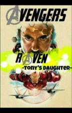 -Raven- Tony's daughter by NatsukiNamikaze