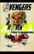 -Raven- Tony's daughter by NatsukiNamikaze