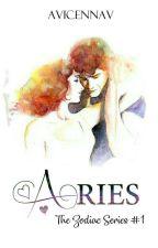 Aries | The Zodiac Series #1 by avicennav