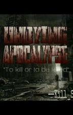 Undying Apocalypse by Kill_Senpai