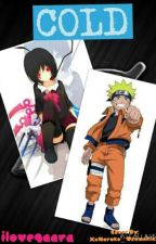 cold (a naruto fanfic and naruto uzumaki love story) by ilovegaara