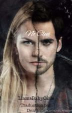 No Clue ( A Captainswan high school fan-fiction ) by DenOnce