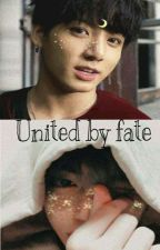 United By Fate [Complete] by yongguks_dimples