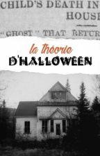 La théorie d'Halloween by imaginairemenx