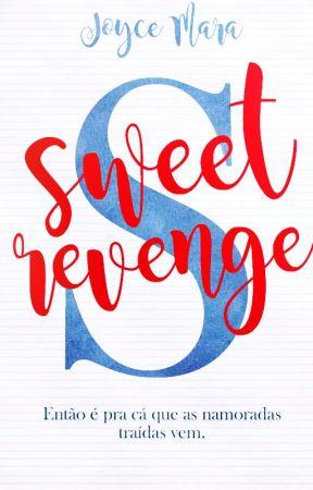 SWEET REVENGE by joycemop1