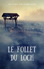 Le Follet du Loch by accentdecomplexe