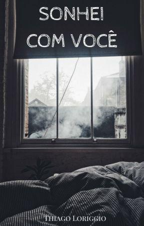 Sonhei com Você by tloriggio