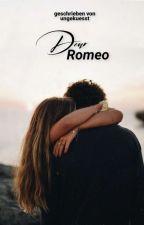 dear romeo by ungekuesst