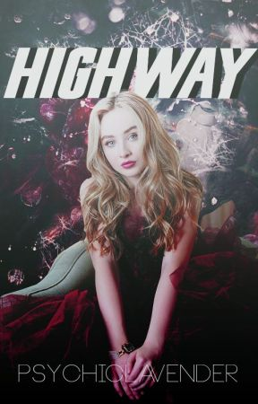 HIGHWAY | B. HARGROVE by PsychicLavender