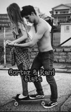 Cortez & Reni élete by 00Uni_Corn00