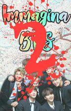 Immagina 2 | BTS by xmykingyoongix