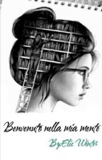Benvenuto nella mia mente  by Elis_Winter